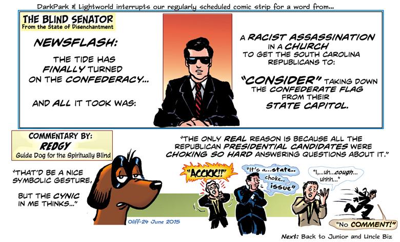 Uncle Biz. The Blind Senator.